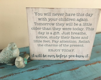 You Will Never Have This Day With Your Children Again Wood Sign, Rustic Nursery, New Parent Sign, Baby Shower Gift, Gender Neutral Nursery