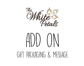 Gift Packaging and Gift Message