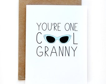 Mothers Day - Grandma Card - You're One Cool Granny