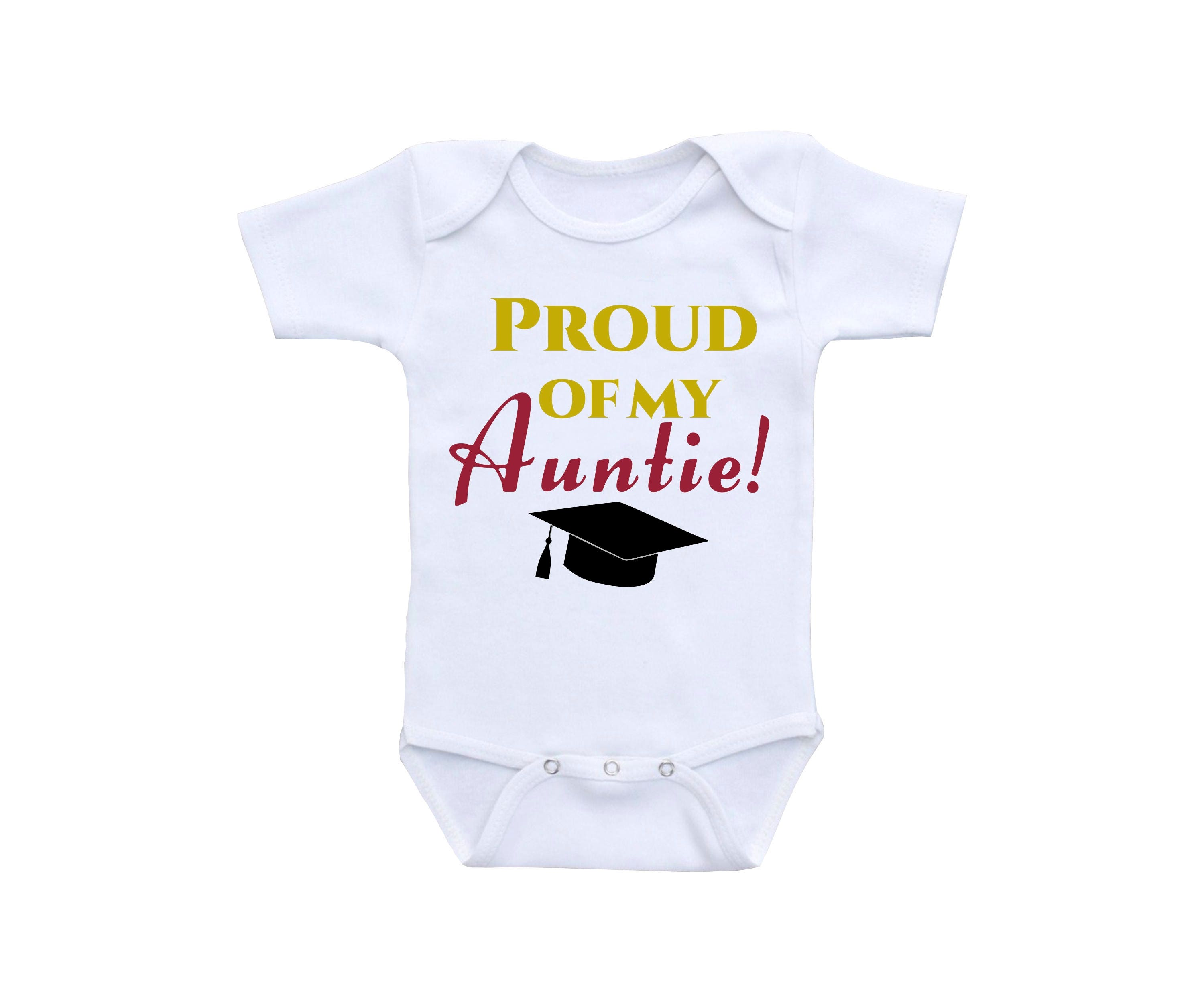 Auntie Shirt or Gerber esie Graduation esie Proud of you