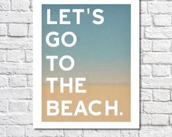 Plage Art décor nautique Let ' s Go à l'oeuvre d'impression Myrtle Beach citation typographique impression Beachy Wall Art Ocean affiche signe Beach plage