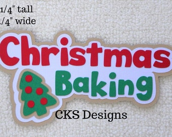 Die Cut Christmas Baking Title Paper Piecing Embellishment for Card Making Scrapbook or Paper Crafts