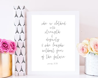 She is Clothed In Strength and Dignity - Proverbs 31 25 - Proverbs 31 - She is Clothed Printable - Scripture - Scripture Printable - Quote