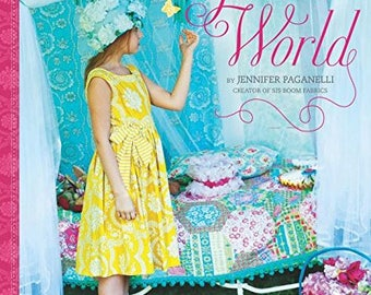 Sale! Girl's World by Jennifer Paganelli - 21 Sewing Projects to Make for Little Girls