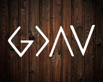 God is Greater Than The Highs and Lows Decal