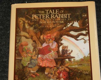 The Tale of Peter Rabbit And Other Stories by Beatrix Potter-Illustrated By Allen Atkinson