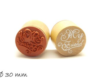 1 piece stamp 'My Friend' rubber stamp Ø 30 mm round