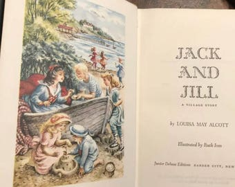 1956 Jack and Jill A Village Story Illustrated Hardcover Book Louisa May Alcott Fine Condition Color Vintage Classic