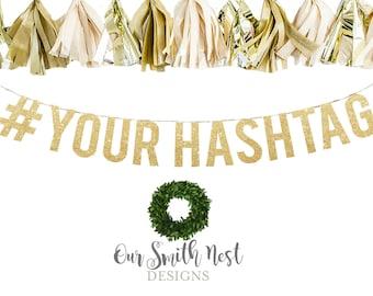 Custom Hashtag Gold Glitter Garland | Adult Birthday | Wedding Banner | Wedding Hashtag Banner | Bridal Shower Banner | Party Decor