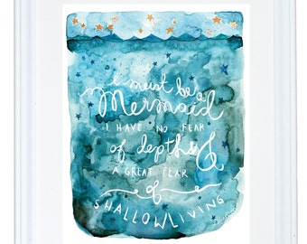 Anais Nin Quote, Fearless Girl, Watercolor Art Print, Mermaid Decor, Meera Lee Patel