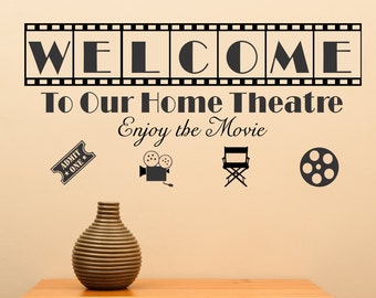 Welcome To Our Home Theatre Vinyl Version 2 Wall Art Theater Sharp Movie Show Concession Entertainment Vinyl Decal Wall Art Sticker