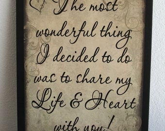The most wonderful thing I decided to do was to share my Life & Heart with you! Love Signs Inspirational Primitive Sign Wall Hanging Plaque