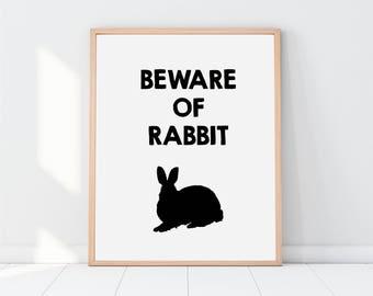Beware of Rabbit, Rabbit Print, Rabbit Printable, Monty Python, Monty Python Poster, Beware the Rabbit, Rabbit Poster, Rabbit Decor, Bunny