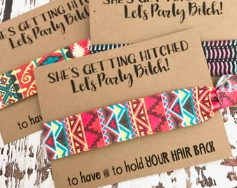 Bachelorette Party Hair Tie Favors | Assorted Aztec Prints | She's Getting Hitched |To Have and To Hold Your Hair Back