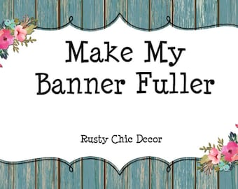 High Chair Banner Add On / Make my Banner Fuller / Add Fabric Strips