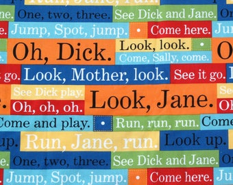 Oh Dick, Dick & Jane Cotton Fabric, Sewing Fabric, Pearson Education by Michael Miller, Fabric Yardage, Back to School Fabric, 1/2 Yard
