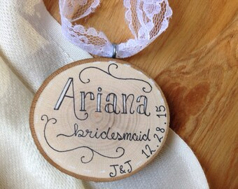 Custom Name Bridesmaid Christmas Tree Ornament / Rustic Wedding Attendant Gift / Maid of Honor / Matron of Honor / Flower Girl /