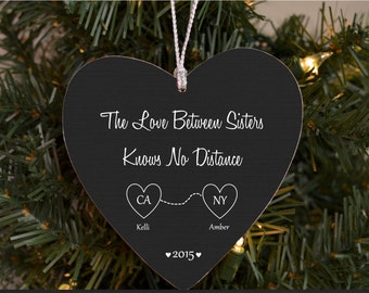Christmas Ornament The Love Between Sisters Knows No Distance States Ornament Sister Ornament Sister Gift Sisters