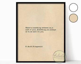 Printable Love Quote, Romantic Quote Print, F. Scott Fitzgerald Quote, Valentine's Day Gift, Bedroom Wall Art, Gift for Her, Gift for Him