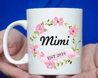 Mimi Est Mug - Gift For Mimi - Mimi Coffee Mug - Grandmother Gift - Coffee Mug - Nana Mug - Birthday Gift For Mimi - Mimi to be Mug-Mimi Mug