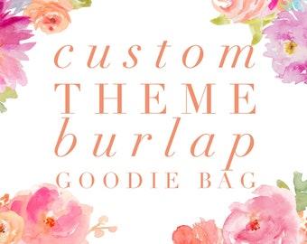 Custom Theme Burlap Goodie Bags | Party Favors | Pick Your Theme