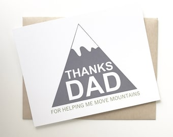 Father's Day Card. Happy Fathers Day card. Move mountains card for dad. I love you dad card.