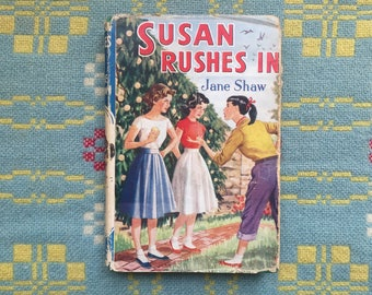 Susan Rushes in by Jane Shaw - Vintage Sixties Book from The Children's Press - Lovely Dustjacket
