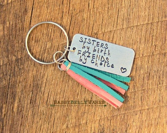 Sisters by Birth Friends by Choice Leather Tassel Keychain hand stamped family best friend BFF key chain ring keyring pink turquoise