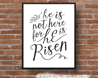 """Instant Download 8x10 and 11x14 """"He is Risen"""" Calligraphy Print JPEG in Black."""
