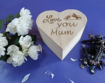 Engraved Heart Wooden Box - Love You Mum - Great Mothers Day Gift
