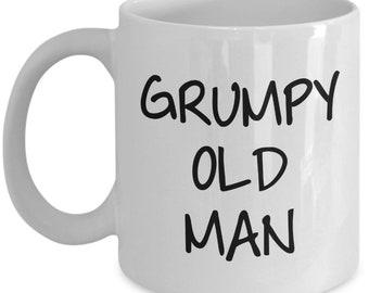 Grumpy Old Man Coffee Mug - Funny Tea Hot Cocoa Cup - Novelty Birthday Christmas Anniversary Gag Gifts Idea