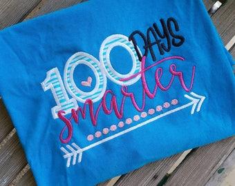 100th Day of School Shirt 100 days smarter
