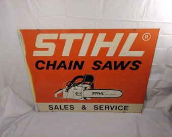 Vintage 80s Industrial Stihl Chain Saws Sales and Service Store Display Double Sided Metal Sign