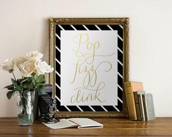 Pop, Fizz, Clink Printable art, New Years, Bridal shower, bachelorette party decor, gold, wall art, chic minimalist decor