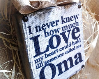 Oma Sign , Burlap Sign , Wood Burlap Block , Love Nana , Mimi Gigi Meme Mema , Mother's Day