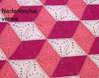3D illusion blanket Crochet Pattern. DUTCH VERSION. Stacked cubes, Optical illusion, tumbling blocks. Granny triangle.