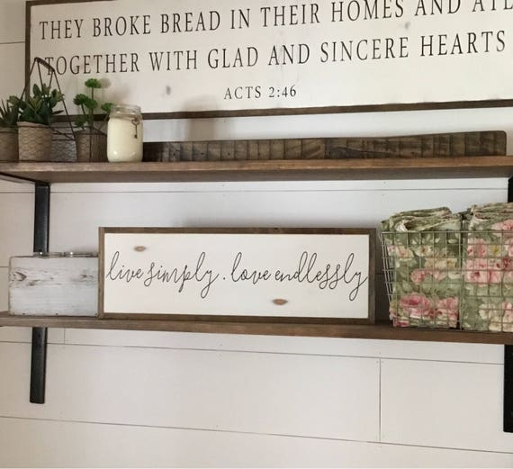 """LIVE SIMPLY love endlessly 8""""x24"""" sign 