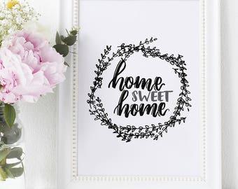 Home Sweet Home Digital Printable 8x10 Chalkboard Rustic Wood Farmhouse Art Hand Lettered Print House Warming DIY Home Decor Wall Art