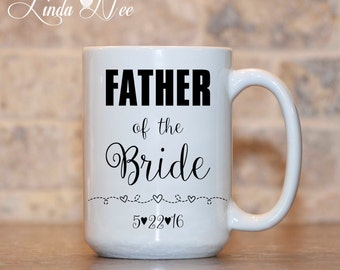 Personalized Father of the Bride Mug, Bridal Party Gift, Wedding Party Gift, Father of the Bride Gift Wedding gift for Dad Wedding Mug MPH54