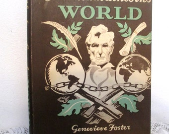 Abraham Lincoln's World, 1949, First edition, Genevieve Foster, original dust jacket, beautiful condition