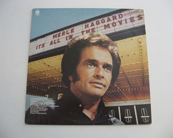 Merle Haggard - It's All In The Movies - Circa 1973