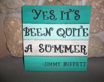 Jimmy Buffett Collection: Yes It's Been Quite A Summer