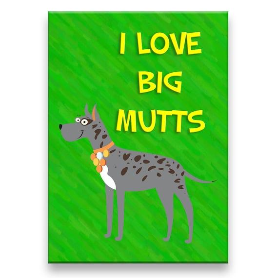 Great Dane I Love Big Mutts Fridge Magnet No 1