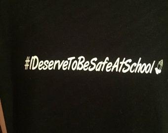 I Deserve To Be Safe at School