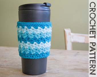 CROCHET PATTERN: Ziggy Coffee Cup Cozy