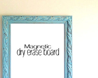 Turquoise Decor MAGNETIC Dry Erase Board Pantry Door Sign Teal Blue Framed Whiteboard Kitchen Wall Organizer Mud Room Decor Travel Magnets
