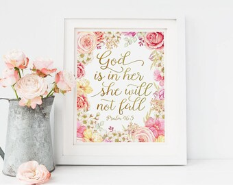 Printable Nursery Scripture Art - God Is In Her She Will Not Fall - Psalm 46:5 - Pink And Gold Nursery Decor - Baby Girl Scripture Print