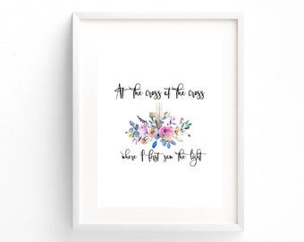 "PRINTED: Classic Southern Baptist Hymn "" At the cross, at the cross where I first saw the light."" Christian Watercolor Home Decor Printable"
