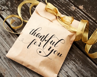 Thankful for You Favor Bags - Thanksgiving Dinner or Wedding Favor - Candy Bar or Treat Bag  - Packs of 5 Kraft Bags