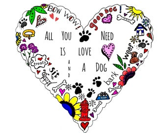 All You Need is Love & a Dog print